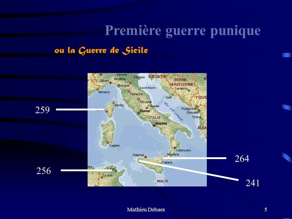 Mathieu Debaes5 Première guerre punique 259 264 256 241 ou la Guerre de Sicile