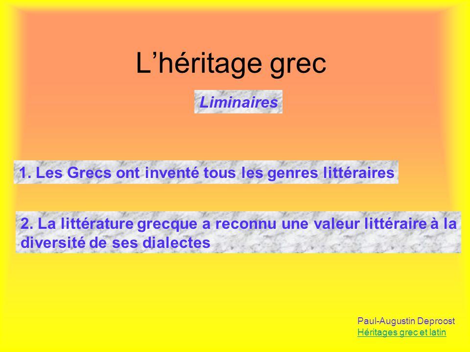 Lépopée Paul-Augustin Deproost Héritages grec et latin LIliade et lOdyssée : 1.