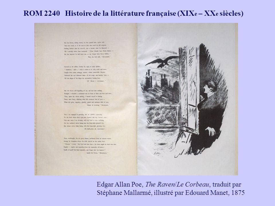 ROM 2240 Histoire de la littérature française (XIX e – XX e siècles) Edgar Allan Poe, The Raven/Le Corbeau, traduit par Stéphane Mallarmé, illustré pa