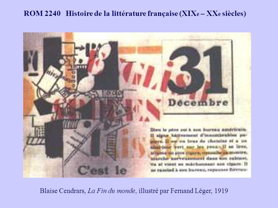 ROM 2240 Histoire de la littérature française (XIX e – XX e siècles) Blaise Cendrars, La Fin du monde, illustré par Fernand Léger, 1919