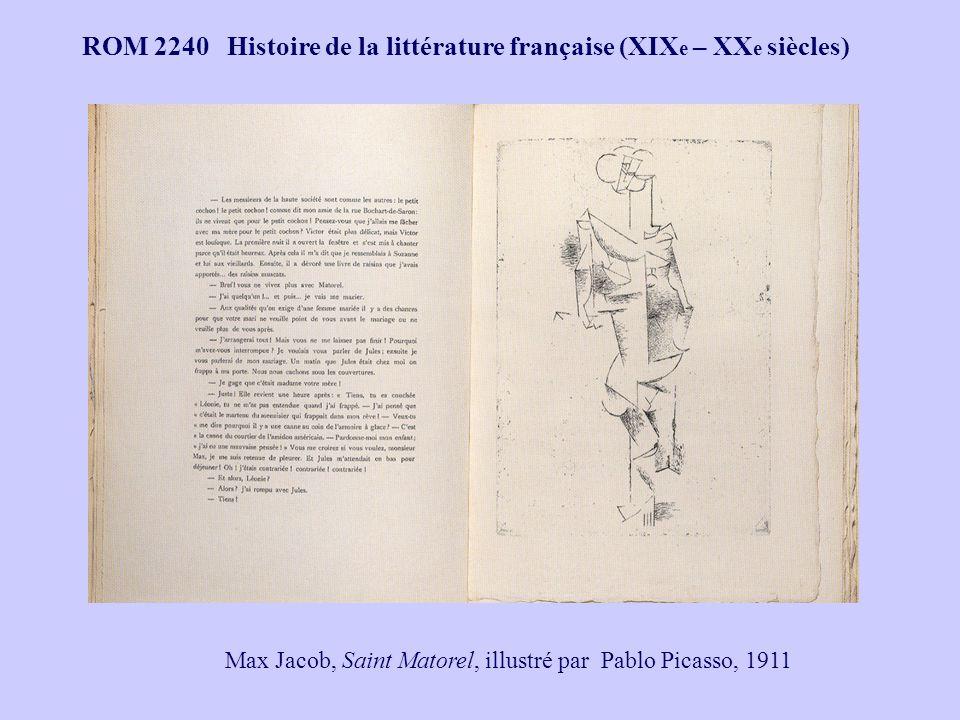 ROM 2240 Histoire de la littérature française (XIX e – XX e siècles) Max Jacob, Saint Matorel, illustré par Pablo Picasso, 1911