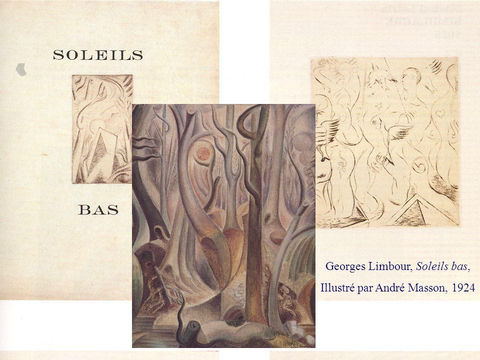 ROM 2240 Histoire de la littérature française (XIX e – XX e siècles) Georges Limbour, Soleils bas, Illustré par André Masson, 1924