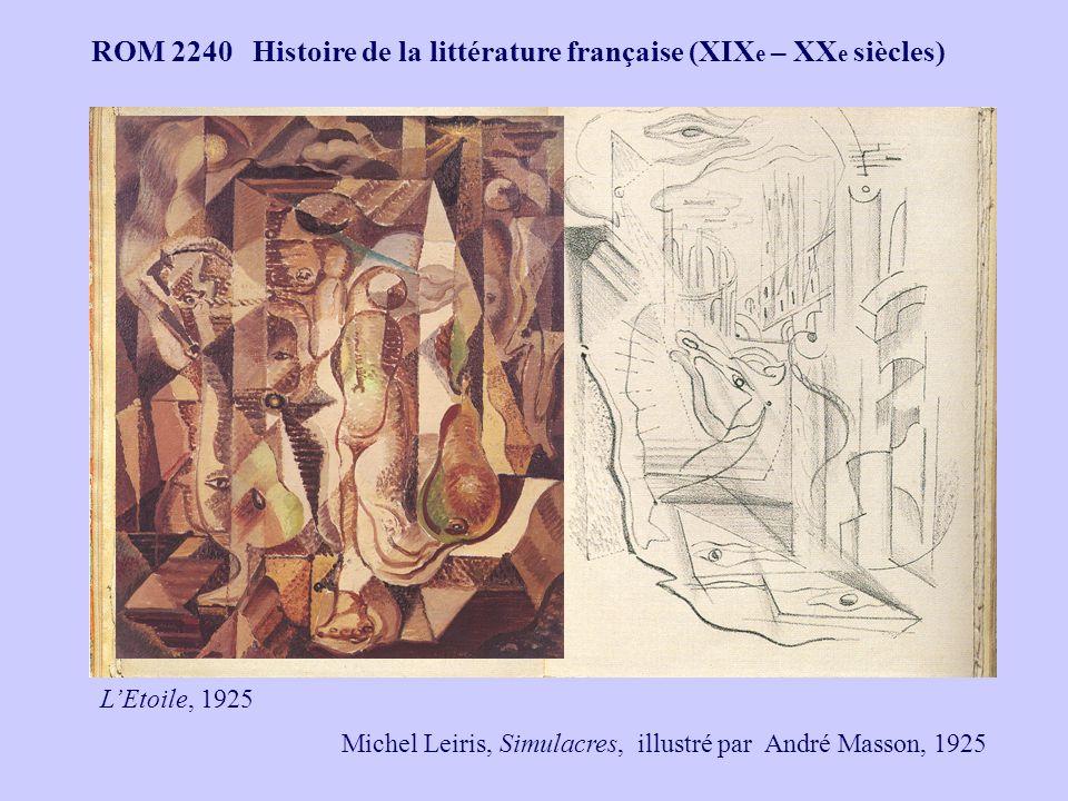 ROM 2240 Histoire de la littérature française (XIX e – XX e siècles) Michel Leiris, Simulacres, illustré par André Masson, 1925 LEtoile, 1925