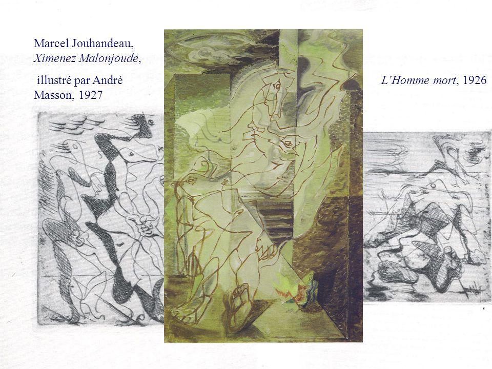 ROM 2240 Histoire de la littérature française (XIX e – XX e siècles) Marcel Jouhandeau, Ximenez Malonjoude, illustré par André Masson, 1927 LHomme mor