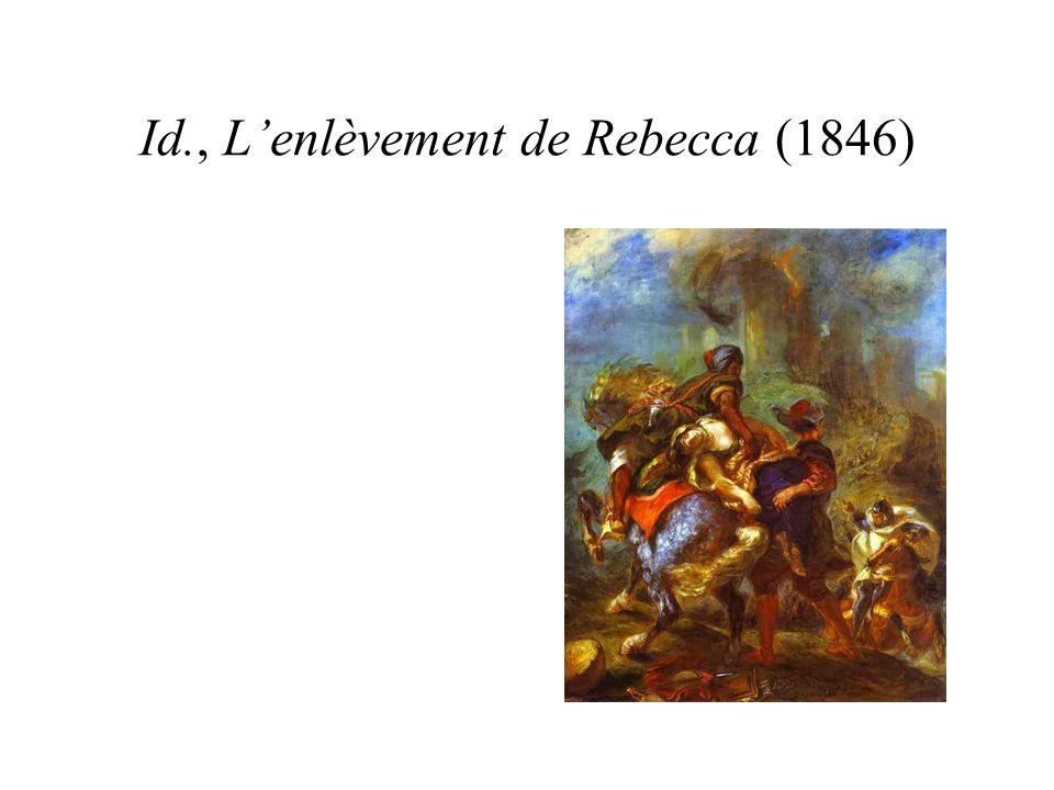 Id., Lenlèvement de Rebecca (1846)