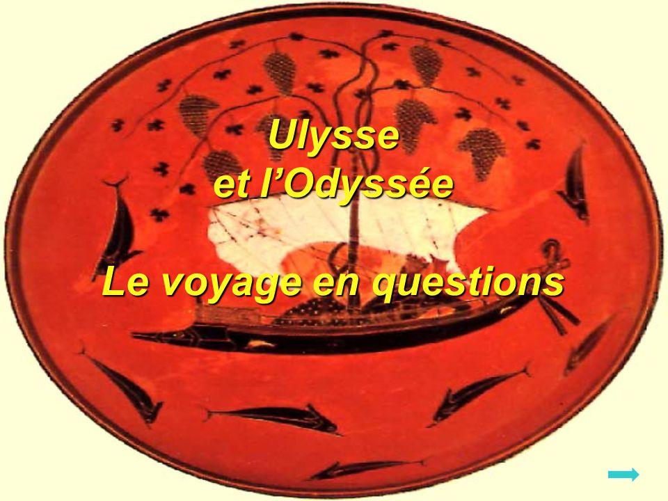 Ulysse et lOdyssée Le voyage en questions