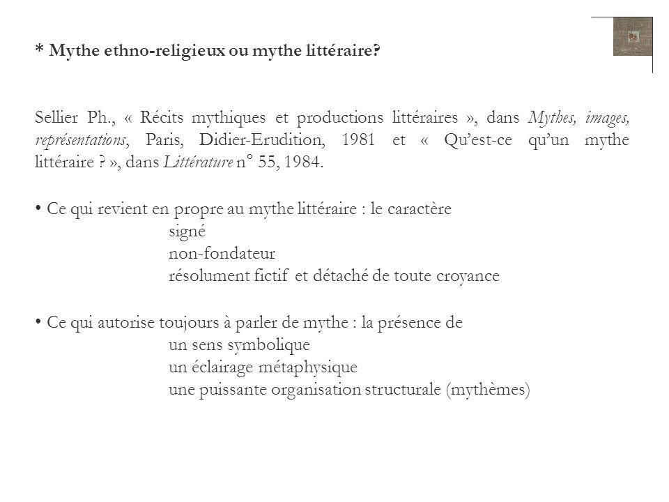 Mythe littéraire ou mythe littérarisé .Siganos A., Le Minotaure et son mythe, Paris, P.U.F., 1993.
