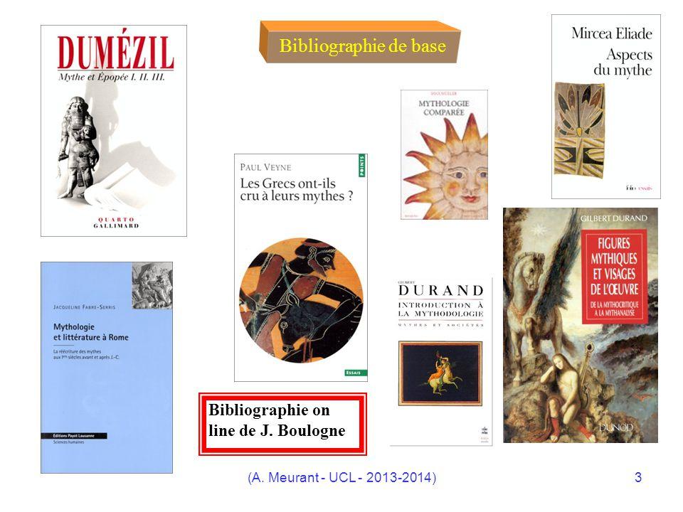 (A. Meurant - UCL - 2013-2014)3 Bibliographie de base Bibliographie on line de J. Boulogne