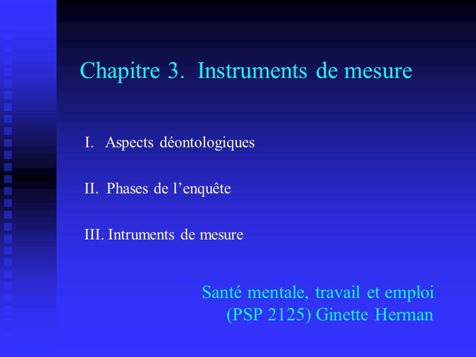 Chapitre 3.Instruments de mesure Santé mentale, travail et emploi (PSP 2125) Ginette Herman I.