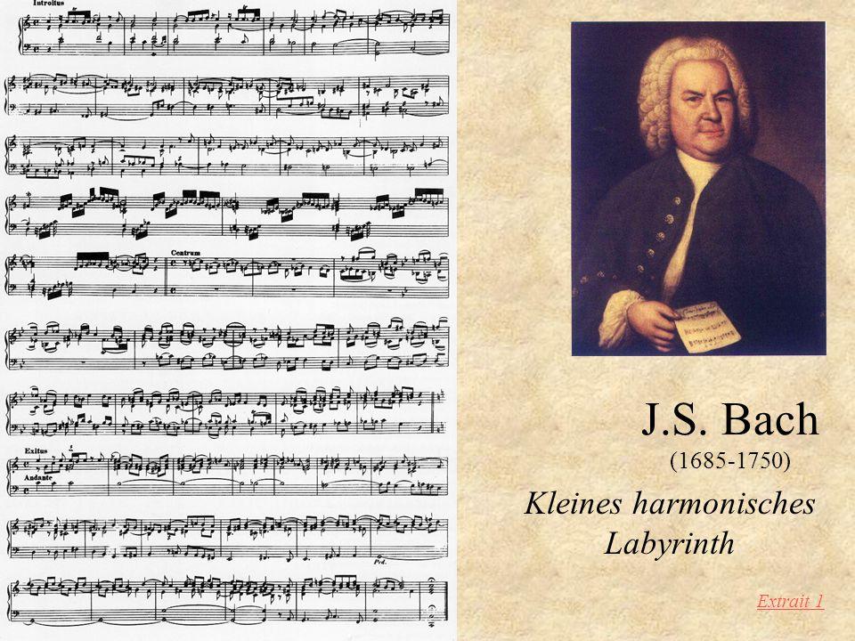 J.S. Bach (1685-1750) Kleines harmonisches Labyrinth Extrait 1