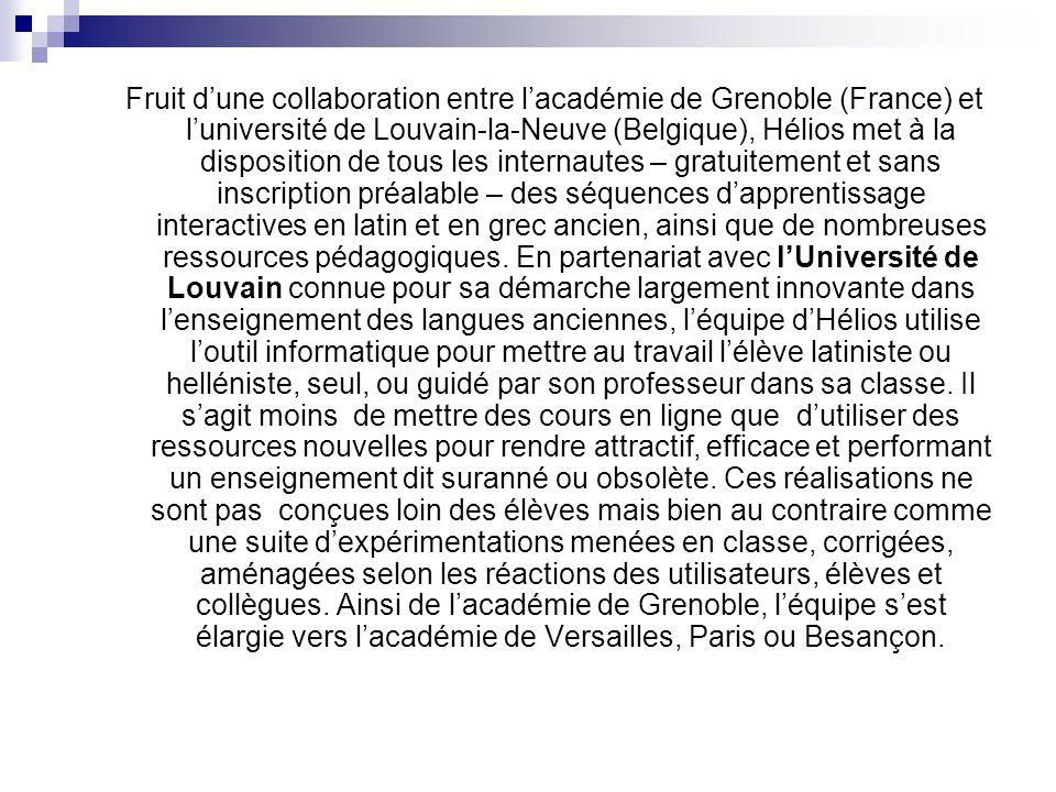 Fruit dune collaboration entre lacadémie de Grenoble (France) et luniversité de Louvain-la-Neuve (Belgique), Hélios met à la disposition de tous les i