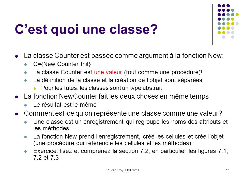 P. Van Roy, LINF125115 Cest quoi une classe.