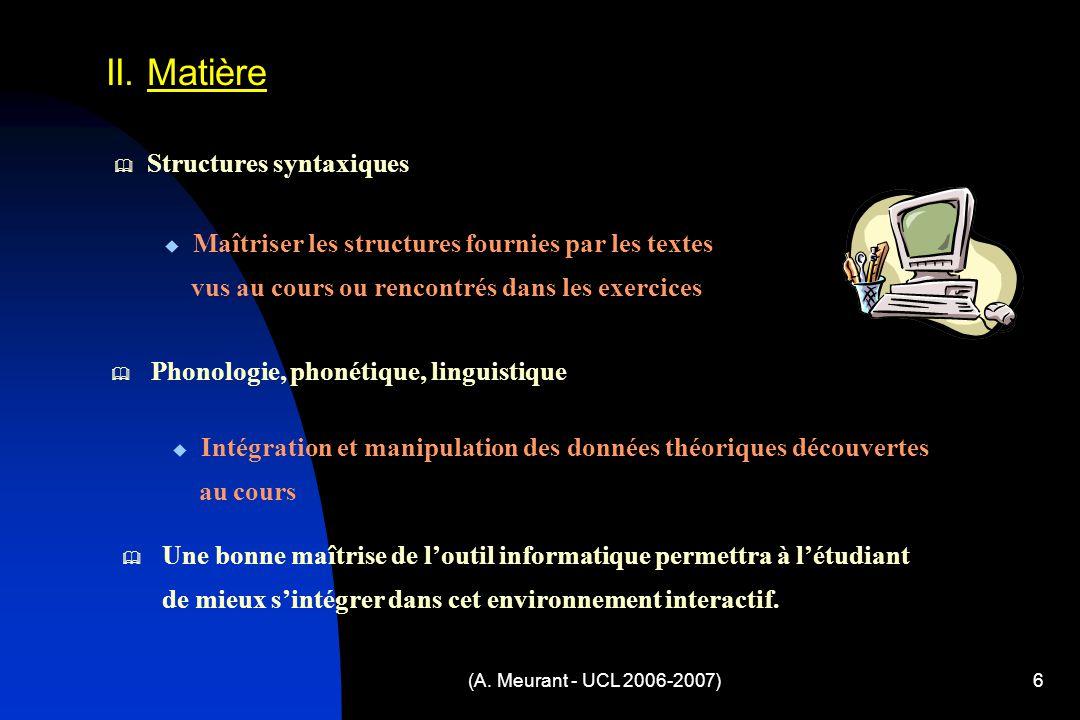 (A. Meurant - UCL 2006-2007)6 II.