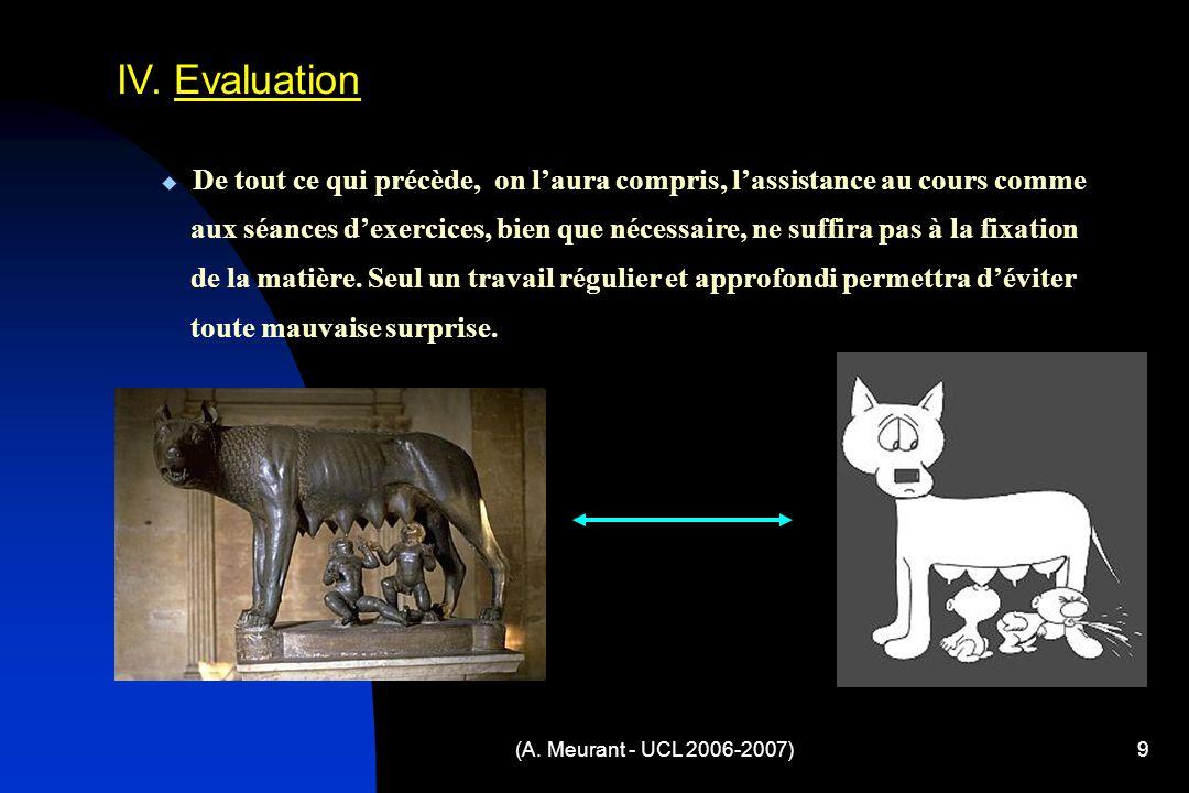 (A. Meurant - UCL 2006-2007)9 IV.