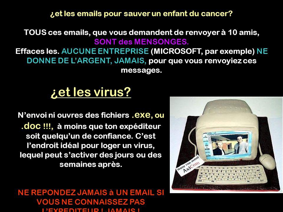 ¿et les emails pour sauver un enfant du cancer.