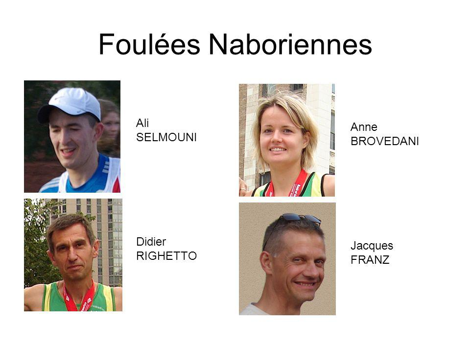 Foulées Naboriennes Ali SELMOUNI Anne BROVEDANI Didier RIGHETTO Jacques FRANZ