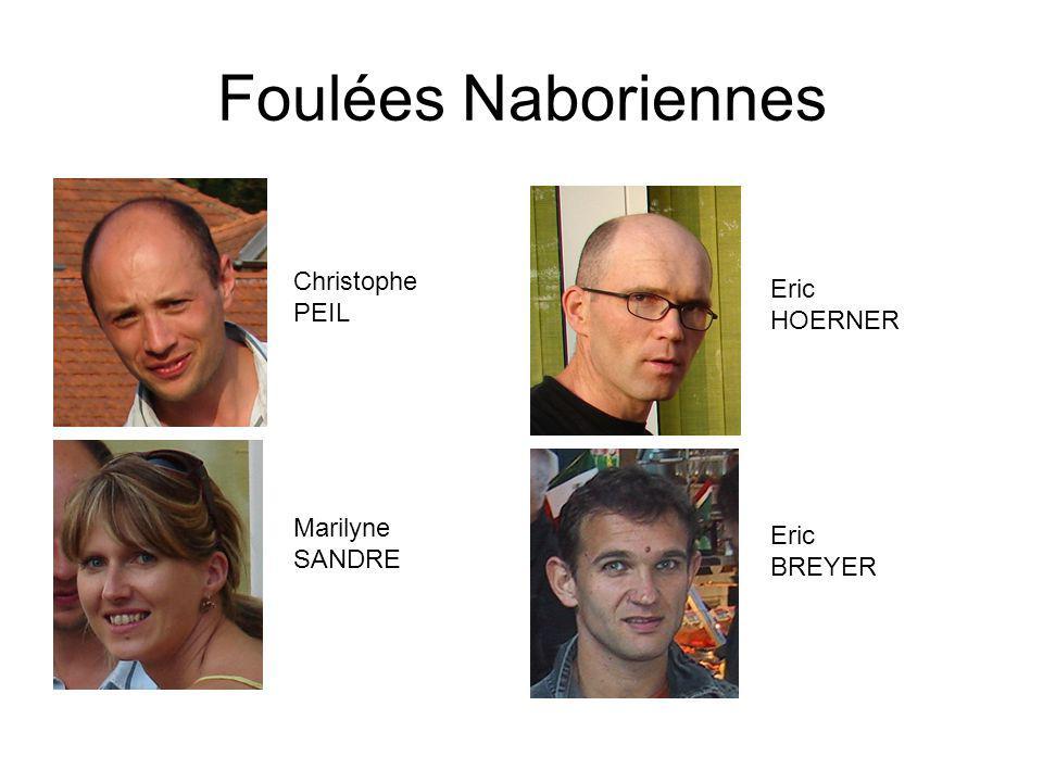 Foulées Naboriennes Christophe PEIL Eric HOERNER Marilyne SANDRE Eric BREYER