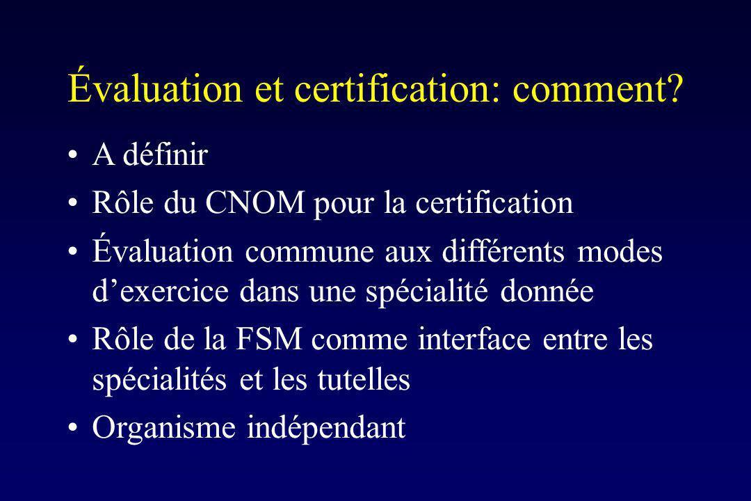 Évaluation et certification: comment.