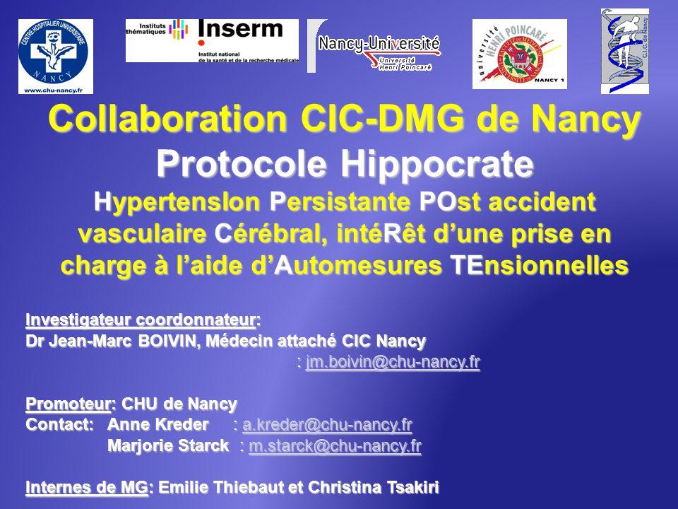 Collaboration CIC-DMG de Nancy Protocole Hippocrate HypertensIon Persistante POst accident vasculaire Cérébral, intéRêt dune prise en charge à laide d