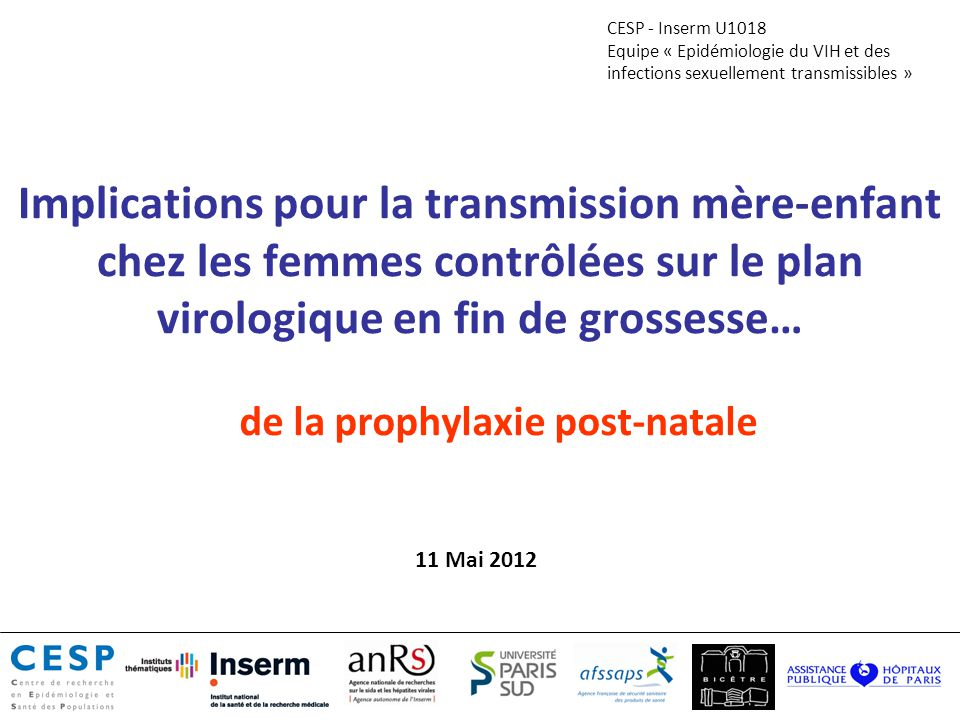 Implications pour la transmission mère-enfant chez les femmes contrôlées sur le plan virologique en fin de grossesse… de la prophylaxie post-natale CE