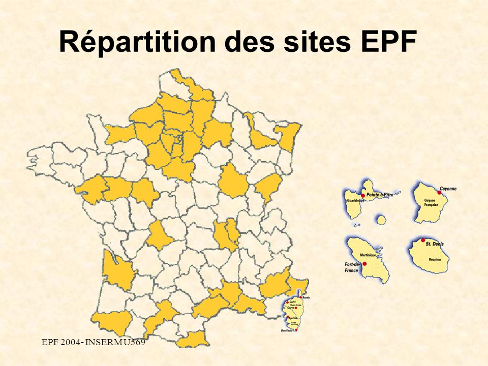 EPF 2004- INSERM U569 Répartition des sites EPF