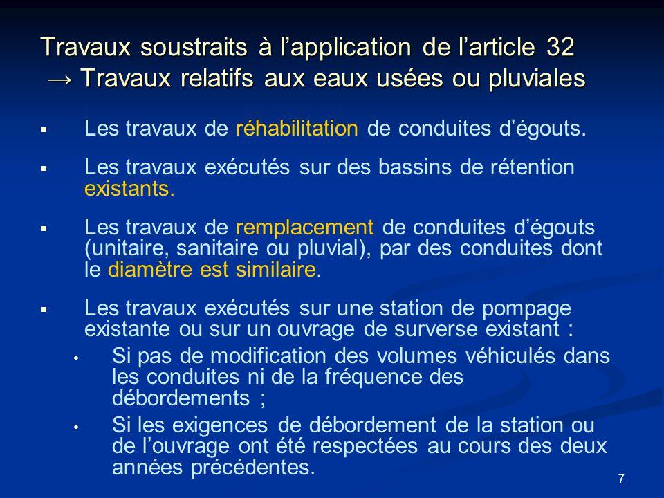 18 Normes particulières et dispositions diverses Q-2, r.7 Abrogation des clauses techniques du Règlement sur les entreprises daqueduc et dégout (Q-2, r.7) Articles 4 à13 et articles 15 et 16 ; Pour assurer une concordance avec le présent règlement.