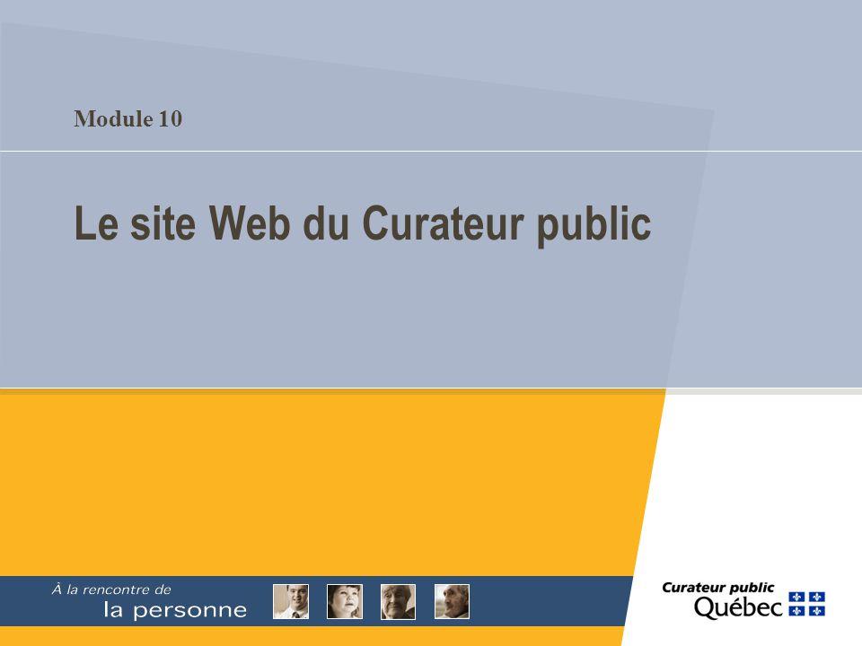 Module 10 Le site Web du Curateur public