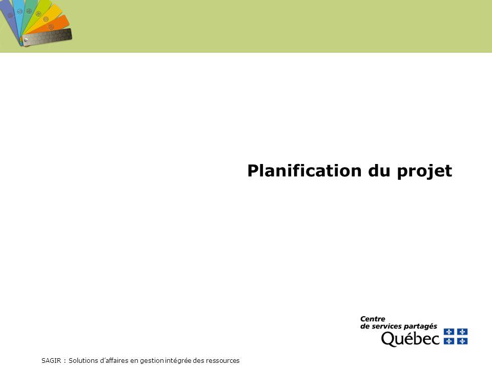 SAGIR : Solutions daffaires en gestion intégrée des ressources Planification du projet