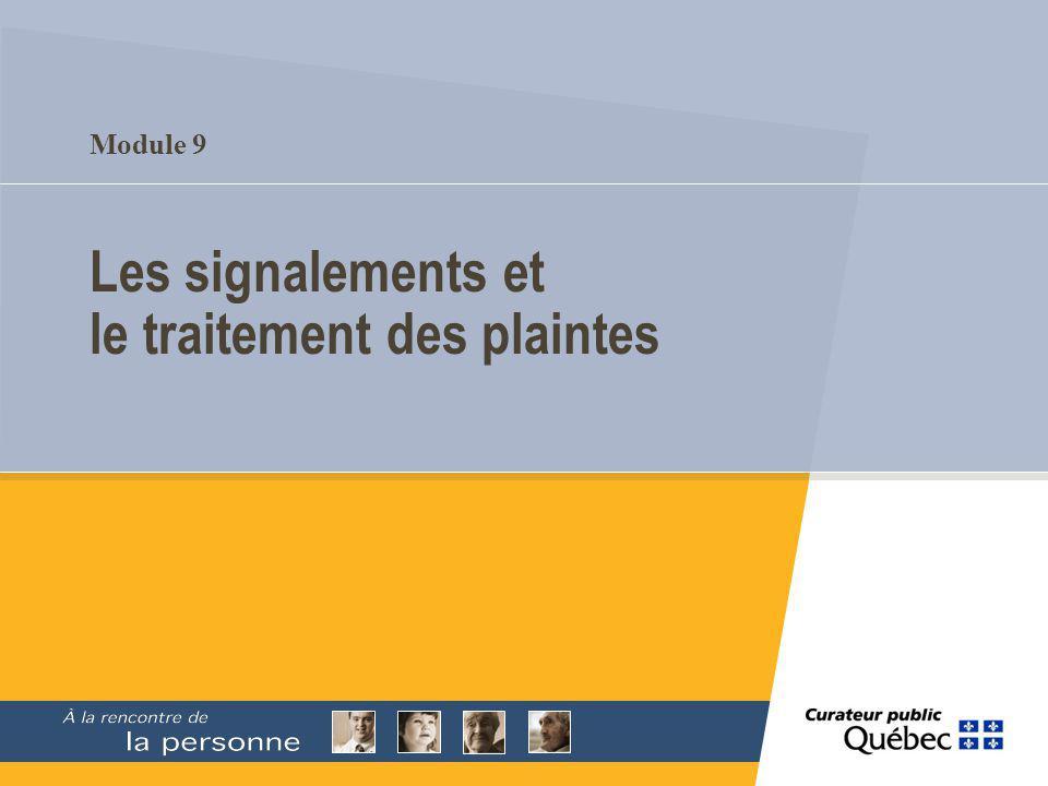 Module 9 Les signalements et le traitement des plaintes