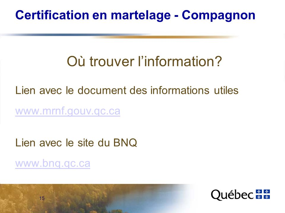 15 Certification en martelage - Compagnon Où trouver linformation.