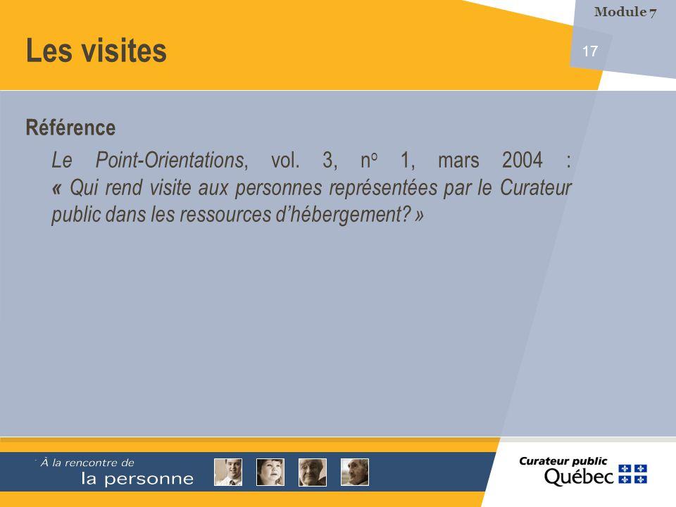 17 Les visites Référence Le Point-Orientations, vol. 3, n o 1, mars 2004 : « Qui rend visite aux personnes représentées par le Curateur public dans le