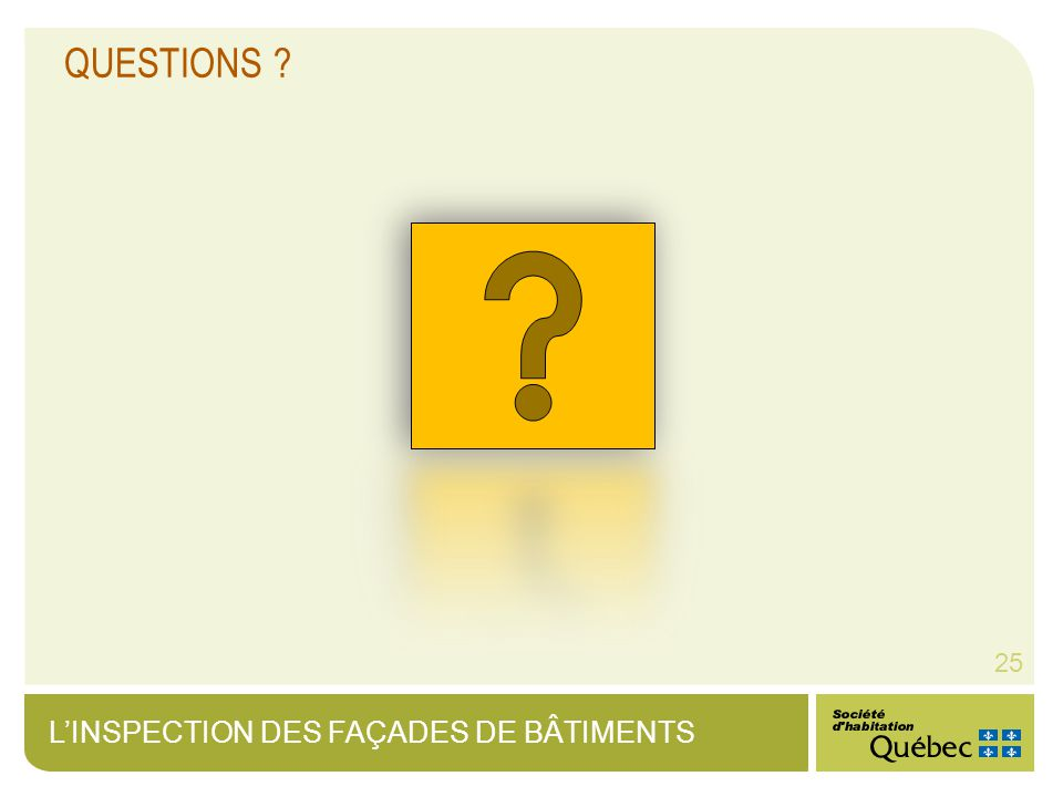 LINSPECTION DES FAÇADES DE BÂTIMENTS 25 QUESTIONS