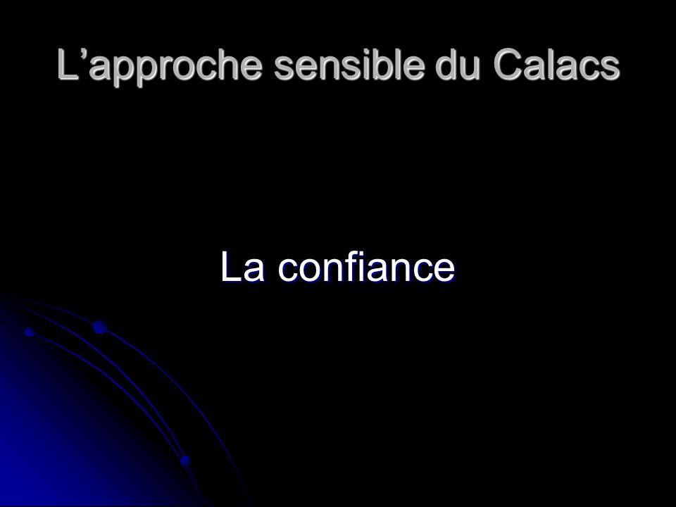 Lapproche sensible du Calacs La confiance