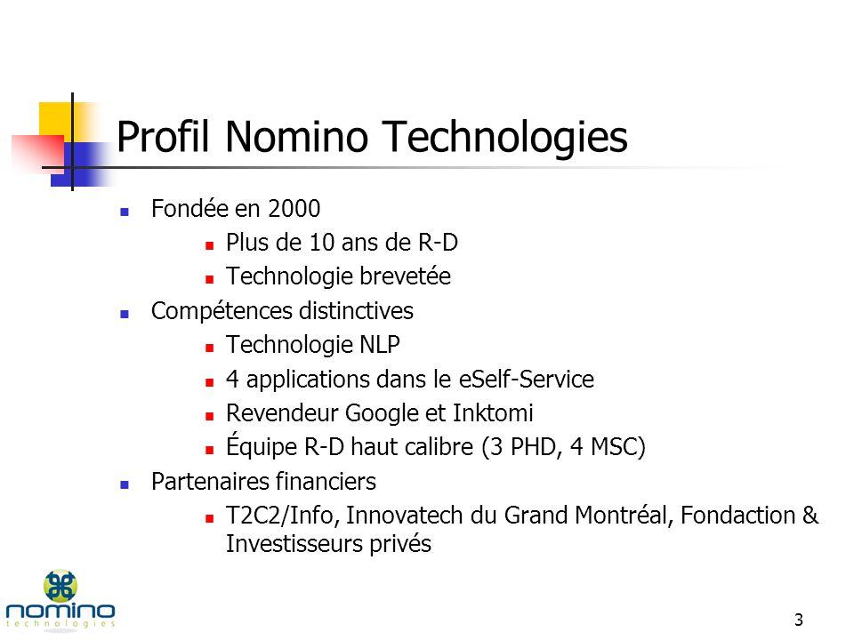 2 Sommaire Profil Nomino Technologies Solutions Nomino au gouvernement Positionnement de loffre Nomino Technologies Stratégie préconisée Assises technologiques Questions et discussions