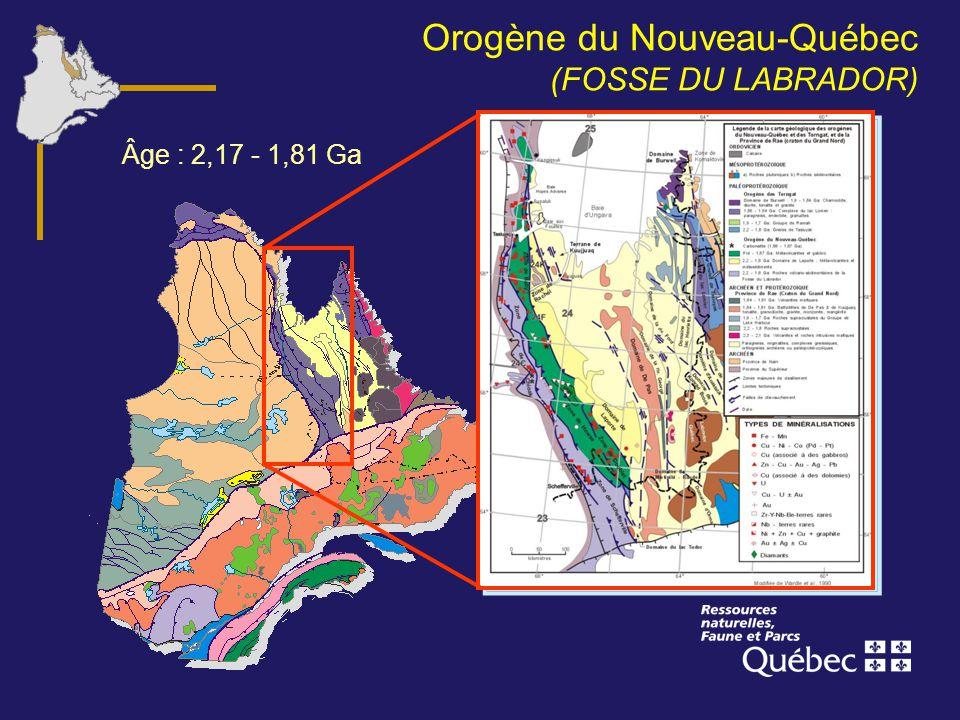 Orogène du Nouveau-Québec (FOSSE DU LABRADOR) Âge : 2,17 - 1,81 Ga