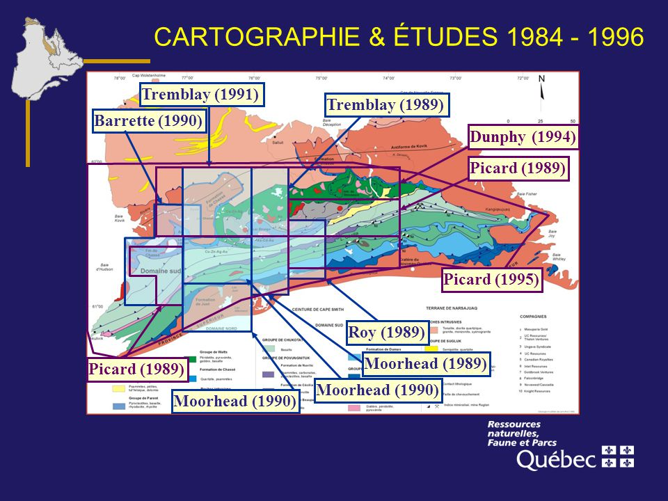 CARTOGRAPHIE & ÉTUDES 1984 - 1996 Barrette (1990) Moorhead (1989) Roy (1989) Tremblay (1989) Picard (1989) Moorhead (1990) Tremblay (1991) Dunphy (199