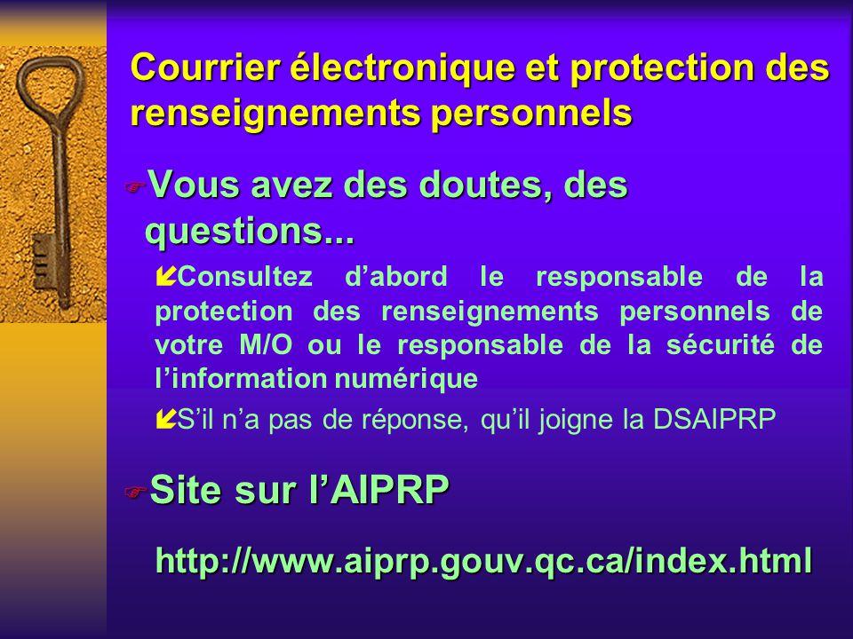 Directive sur lutilisation dInternet et du courrier électronique du MRCI Mesures dexception í Toute personne assujettie à la présente directive ayant