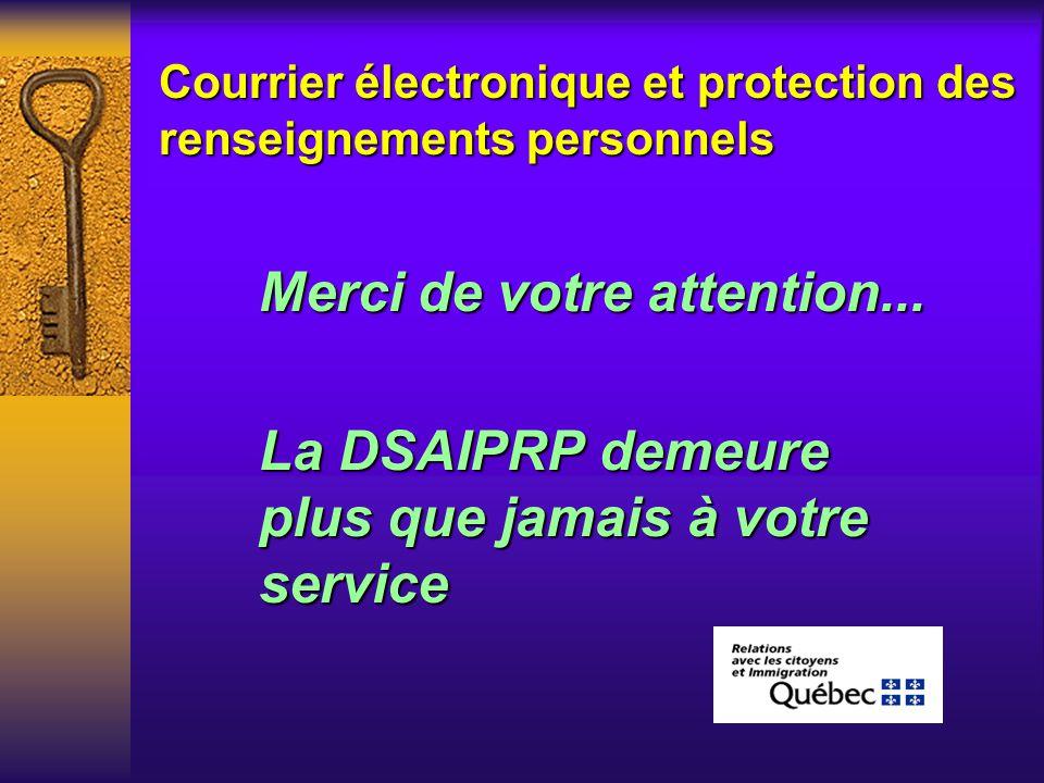 Courrier électronique et protection des renseignements personnels Avenir : La protection des renseignements personnels et la sécurité devront être au