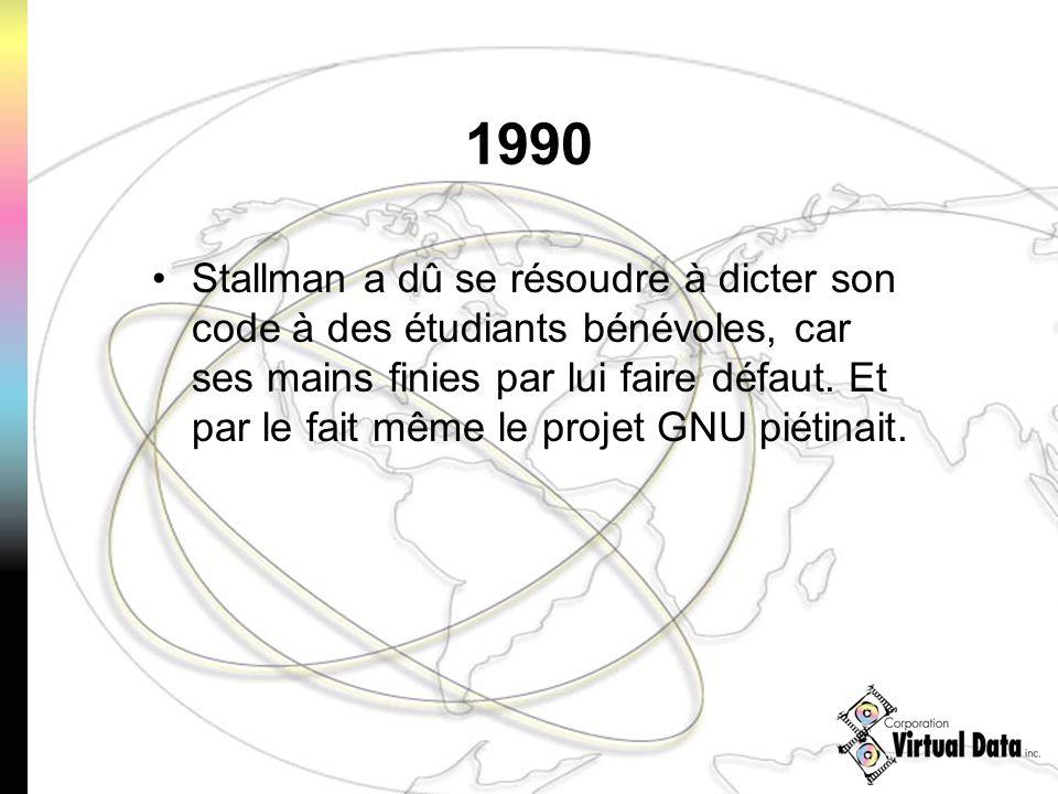 1990 Stallman a dû se résoudre à dicter son code à des étudiants bénévoles, car ses mains finies par lui faire défaut. Et par le fait même le projet G