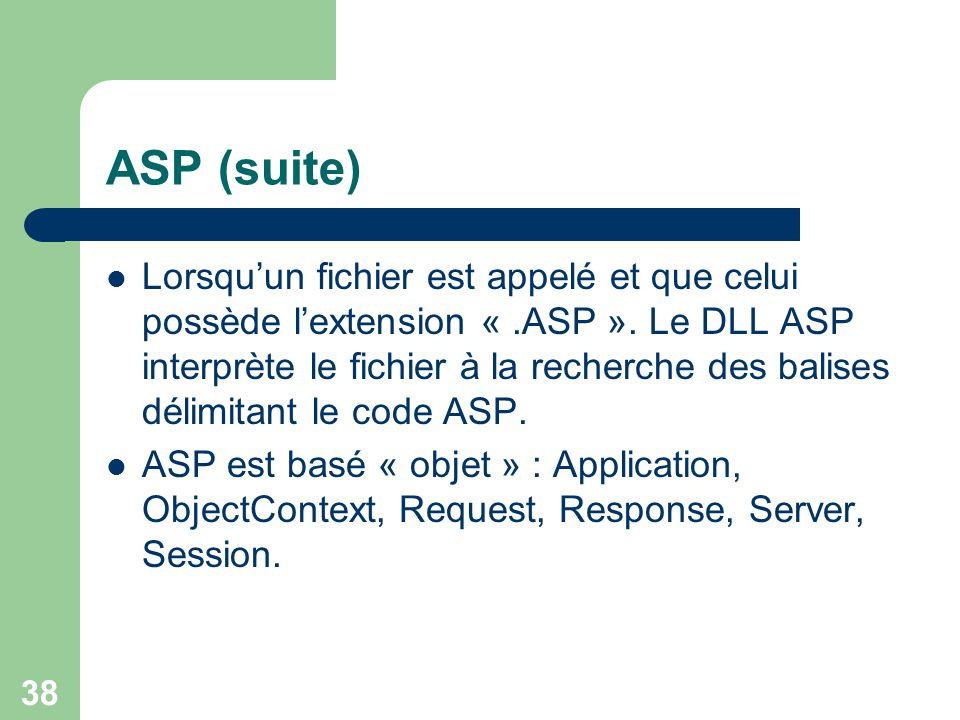 39 Comparaison de code Exemple simple en ASP <% response.write ( Bonjour ! ) %>
