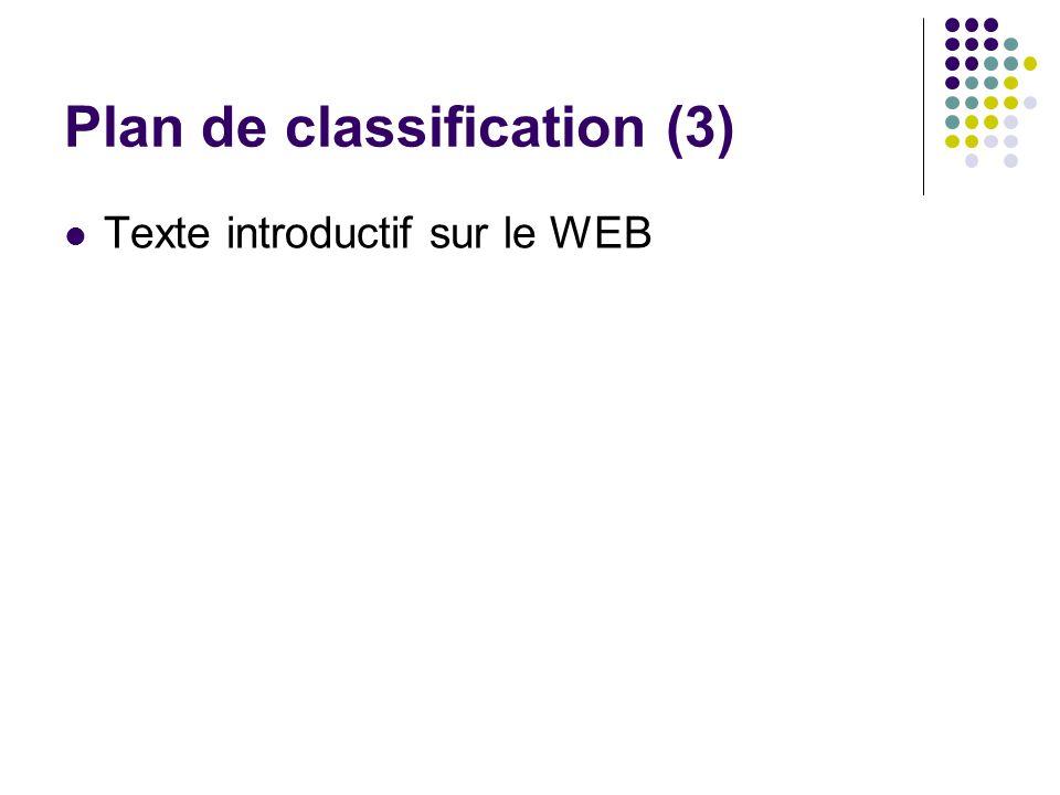 Plan de classification (3) Texte introductif sur le WEB