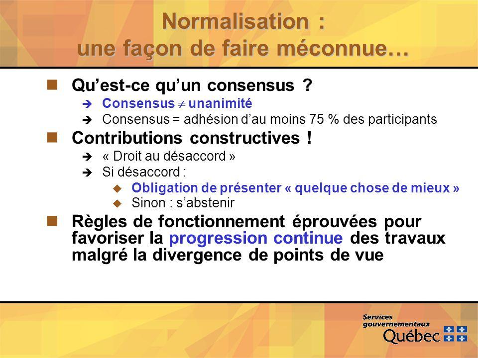 Normalisation : une façon de faire méconnue… nQuest-ce quun consensus .