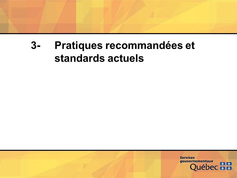 3- Pratiques recommandées et standards actuels