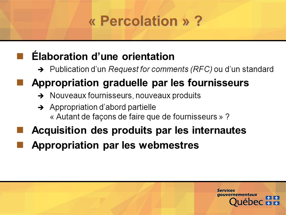 « Percolation » .