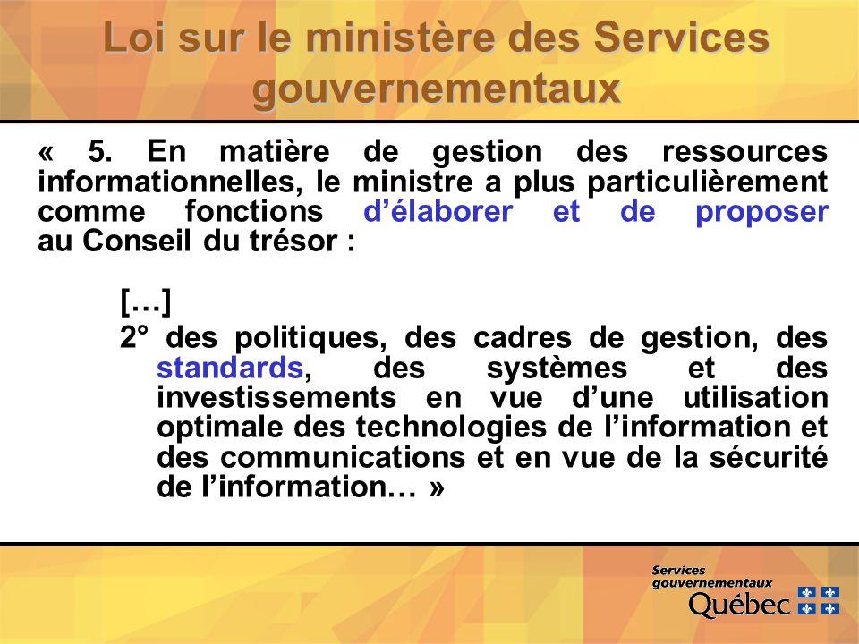Loi sur le ministère des Services gouvernementaux « 5.