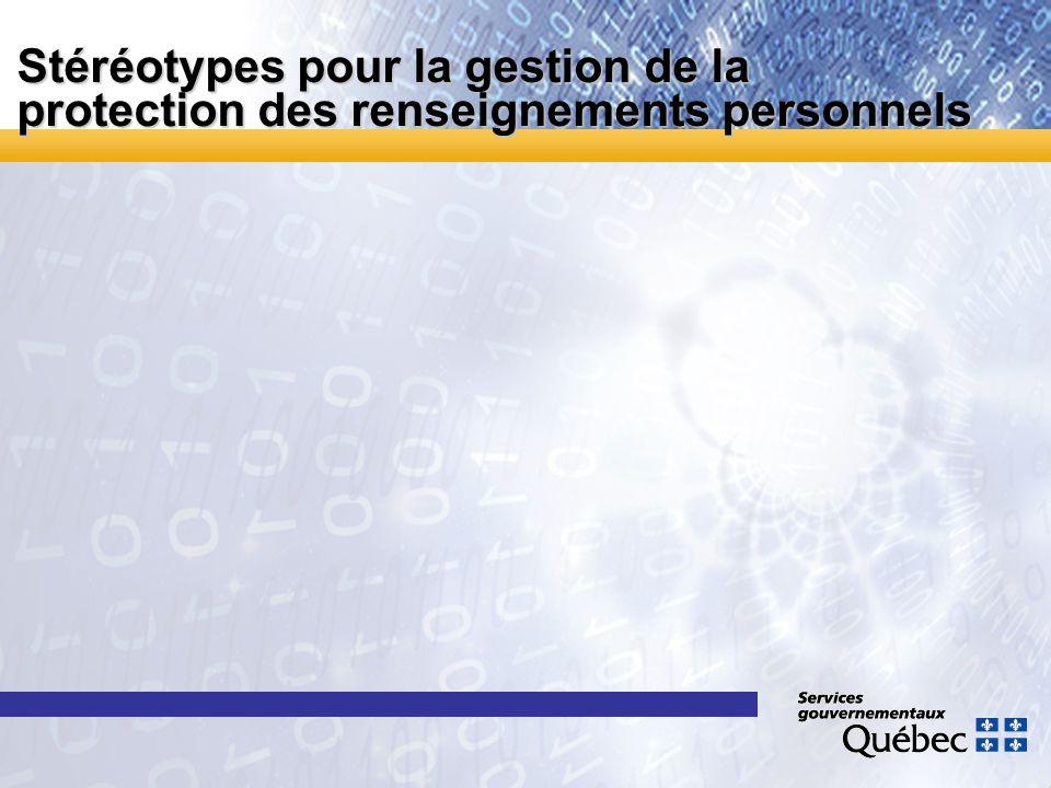 Stéréotypes pour la gestion de la protection des renseignements personnels