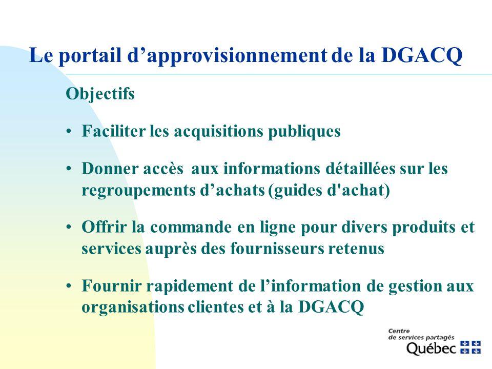 Le portail dapprovisionnement de la DGACQ Objectifs Faciliter les acquisitions publiques Donner accès aux informations détaillées sur les regroupement
