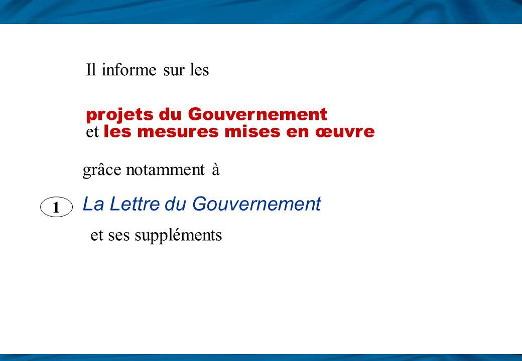 Informer sur laction du Gouvernement Le SIG informe le public e t les relais dopinion s ur laction gouvernementale 2