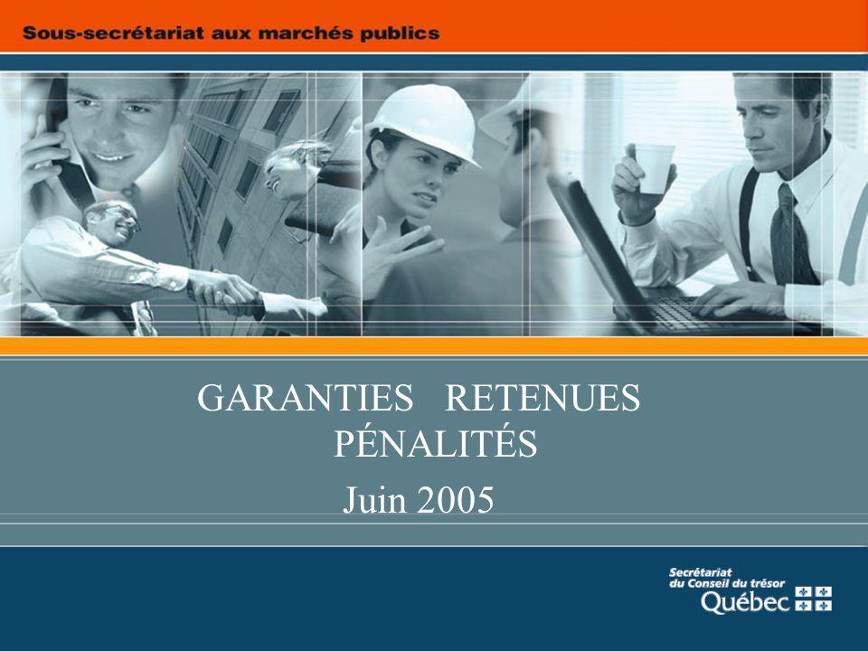 GARANTIES RETENUES PÉNALITÉS Juin 2005