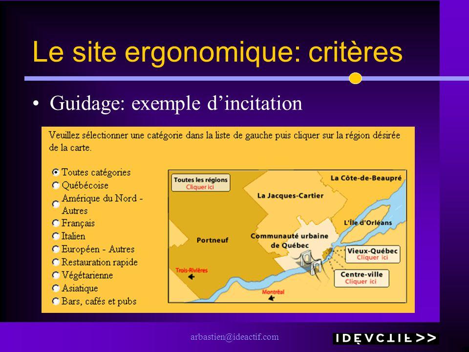 arbastien@ideactif.com Le site ergonomique: critères Guidage: exemple dincitation